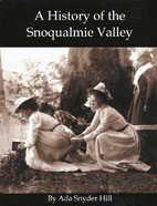 A History of the Snoqualmie Valley