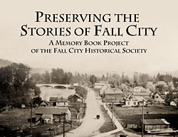 Preserving the Stories of Fall City
